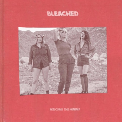 bleached-welcome-the-worms